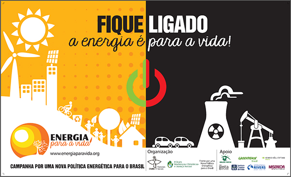 Banner para impressão da Campanha Por uma Nova Política Energética para o Brasil