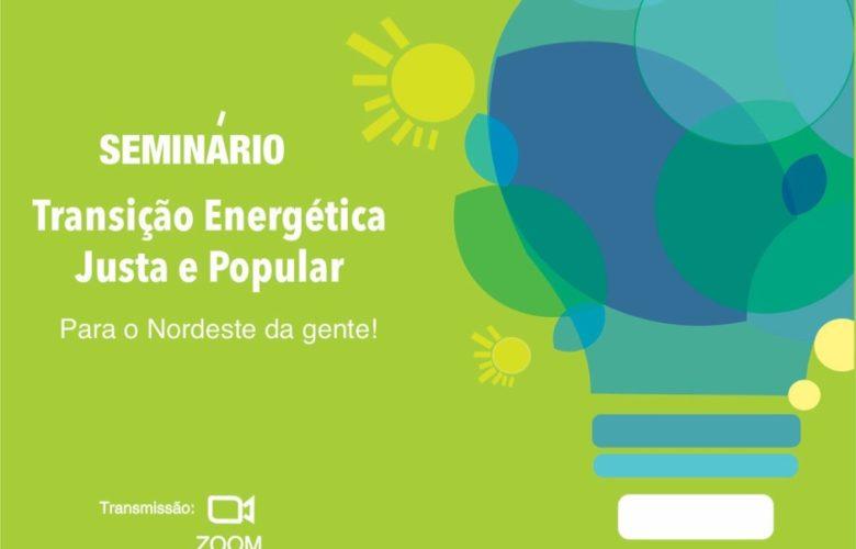 Seminário discute desafios para a transição energética justa e popular